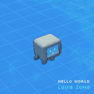 Hello, World - Louie Zong