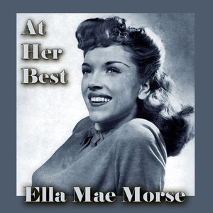 Ella Mae Morse at Her Best album