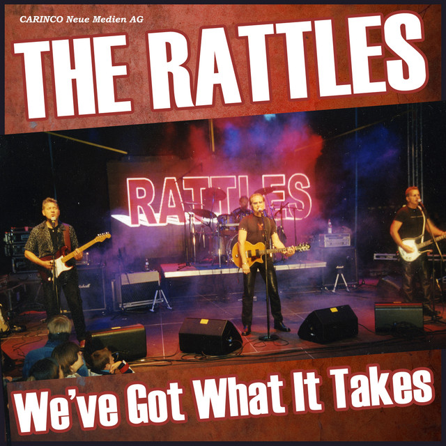Weve Got What It Takes By The Rattles On Spotify