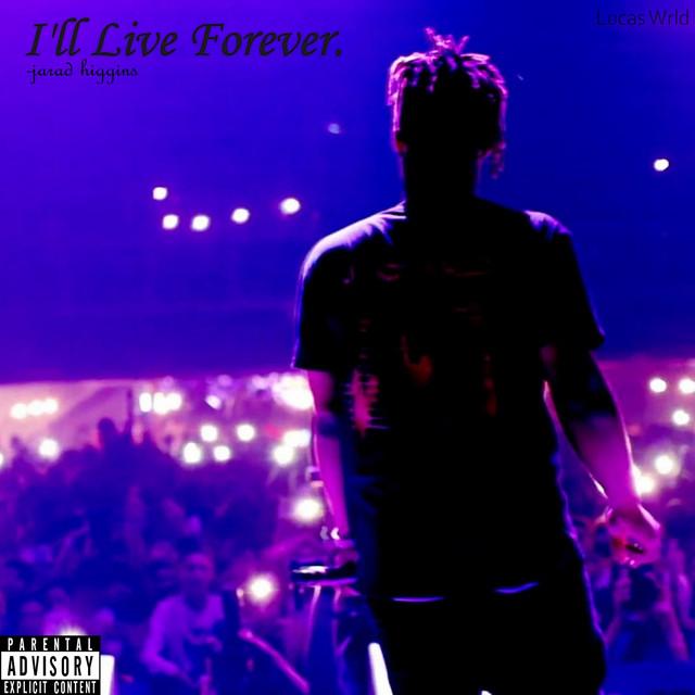 I'll Live Forever