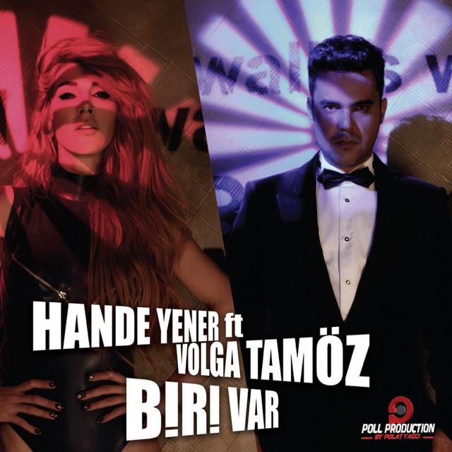 Biri Var (feat. Volga Tamöz)