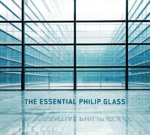 The Essential Philip Glass - Deluxe Edition Albümü