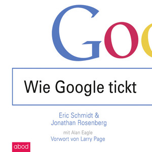 Wie Google tickt - How Google Works Audiobook