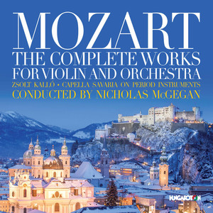 Mozart: The Complete Works for Violin & Orchestra Albümü