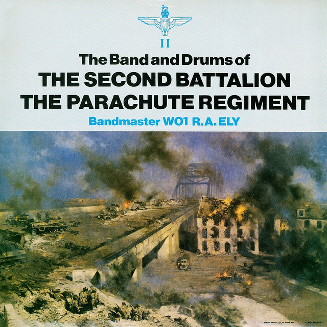 The Band & Drums of the 2nd Battalion - The Parachute