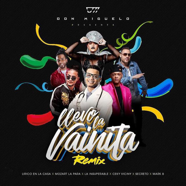 Llevo La Vainita (Remix) [feat. Lirico En La Casa, Mozart La Para, La Insuperable, Ceky Viciny, Secreto & Mark B]