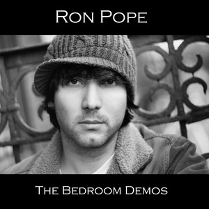 The Bedroom Demos - Ron Pope