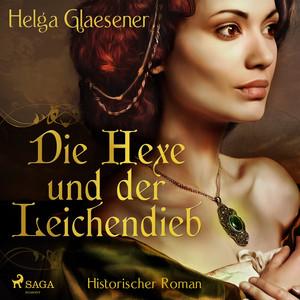 Die Hexe und der Leichendieb (Ungekürzt) Audiobook