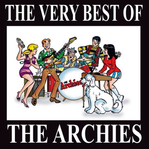 "The Very Best Of ""The Archies"" - The Archies"