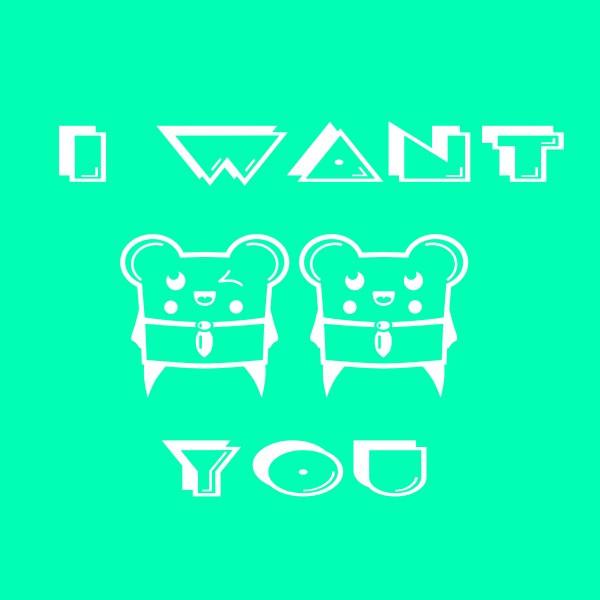 I Want You (Remixes)