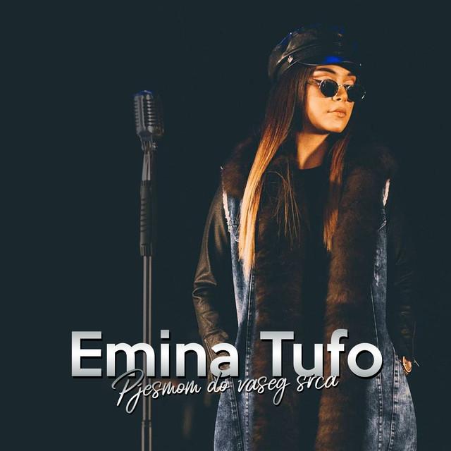 Emina Tufo - Pjesmom do vaseg srca - Listen on Spotify, Deezer, YouTube, Google Play Music and Buy on Amazon, iTunes Google Play | EMDC Network
