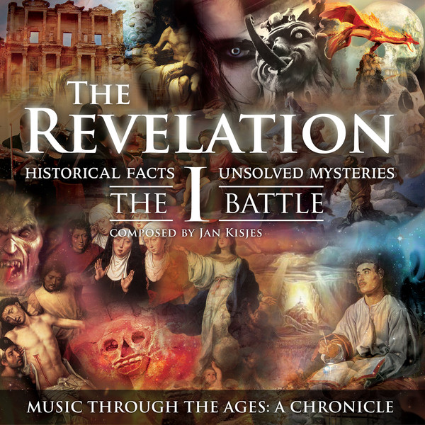 The Revelation: I - The Battle (Historical Facts & Unsolved