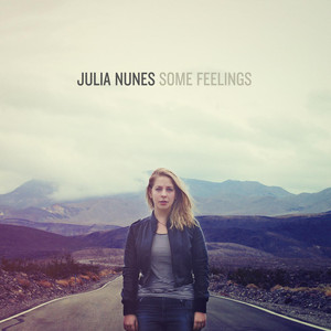 Some Feelings - Julia Nunes
