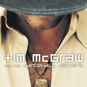Tim McGraw And The Dancehall Doctors Albumcover