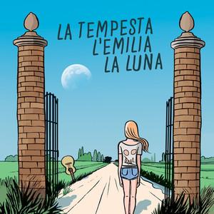 La tempesta, l'Emilia, la luna - Il Pan Del Diavolo