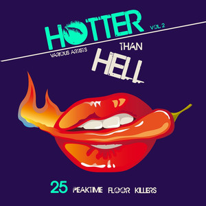 Hotter Than Hell (25 Peaktime Floor Killers), Vol. 2 Albümü