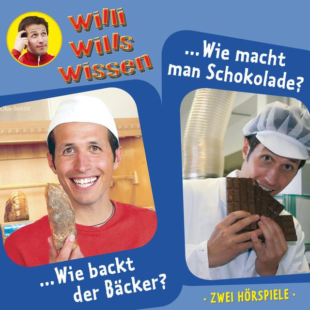 Folge 1: Wie backt der Bäcker?  -  Wie macht man Schokolade? Cover
