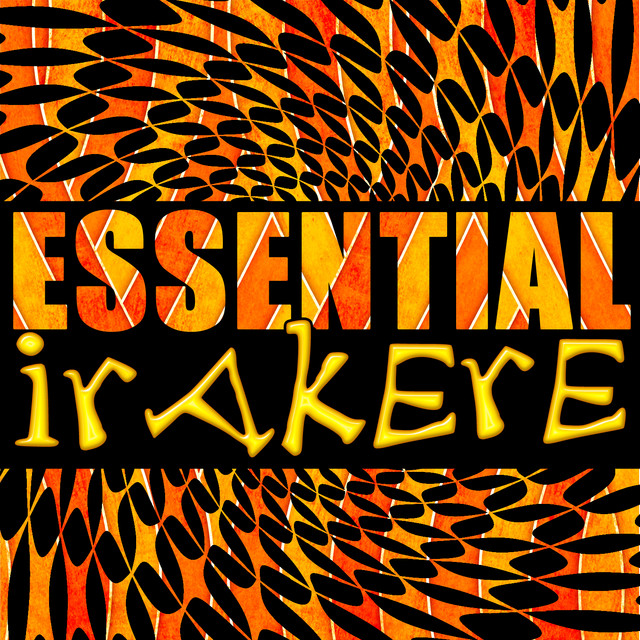 Essential Irakere (Live)
