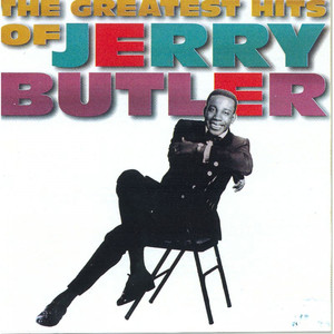 The Greatest Hits of Jerry Butler - Jerry Butler