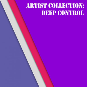 Artist Collection: Deep Control - (empty)