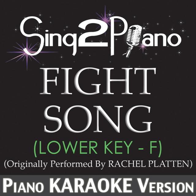 Fight Song (Lower Key) [Originally Performed By Rachel