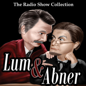The Radio Show Collection - Lum & Abner Audiobook