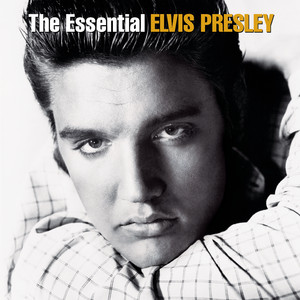 The Essential Elvis Presley - Elvis Presley