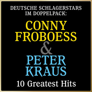Deutsche schlagerstars im doppelpack: conny froboess & peter kraus (10 greatest hits) album