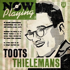 Now Playing Toots Thielemans