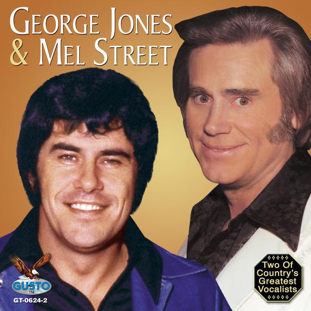 George Jones, MEL STREET George Jones And Mel Street album cover