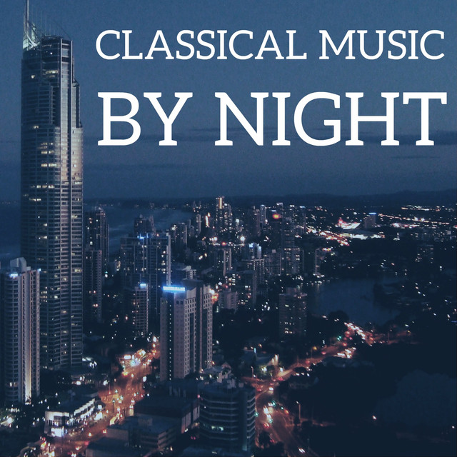 Classical Music by Night