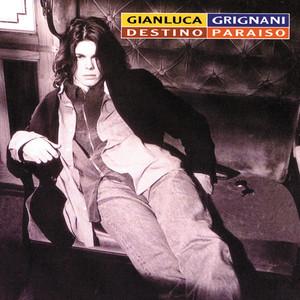 Destino Paraiso - Gianluca Grignani