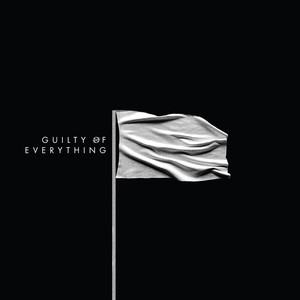 Guilty of Everything Albumcover