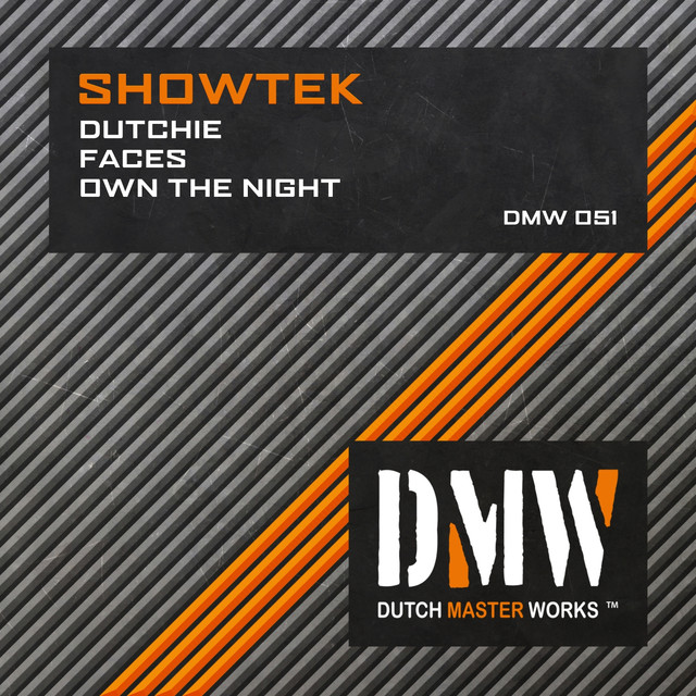 Dutchie / Faces / Own The Night