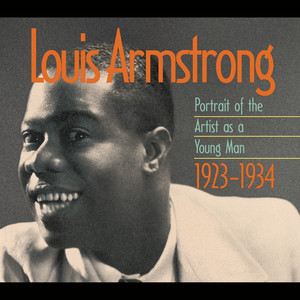 Louis Armstrong: Portrait Of The Artist As A Young Man 1923-1934 album