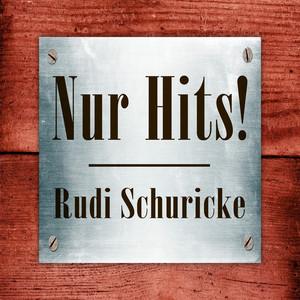 Rudi Schuricke - Nur Hits! album