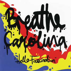 Hello Fascination - Breathe Carolina