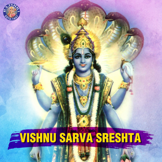 Vishnu Sarva Sreshta by Various Artists on Spotify