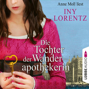 Die Tochter der Wanderapothekerin (Gekürzt) Audiobook
