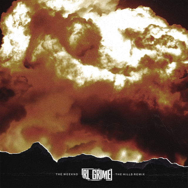 The Weeknd The Hills (RL Grime Remix) album cover