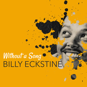 Billy Eckstine Lush Life cover