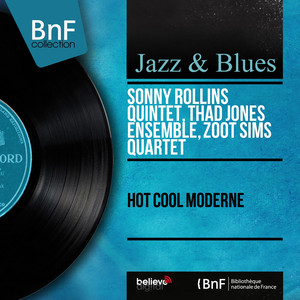 Hot Cool Moderne (Mono Version) album