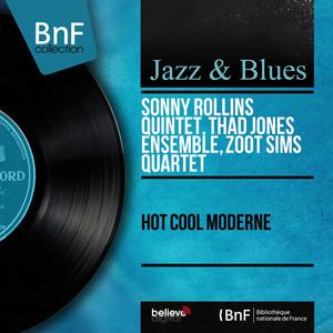 Hot Cool Moderne (Mono Version) album