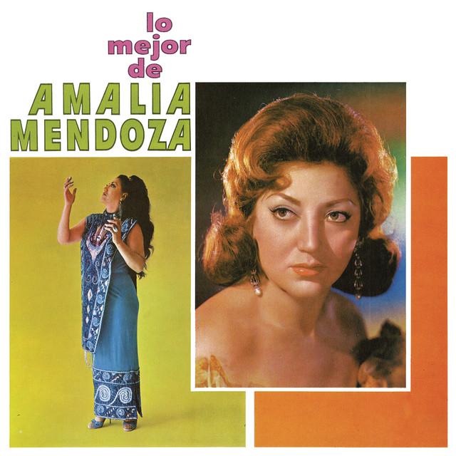 Lo Mejor de Amalia Mendoza