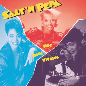 Hot, Cool & Vicious - Salt N Pepa