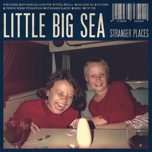 Little Big Sea – Stranger Places (2019) Download