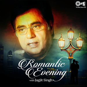 Romantic Evening with Jagjit Singh Albümü