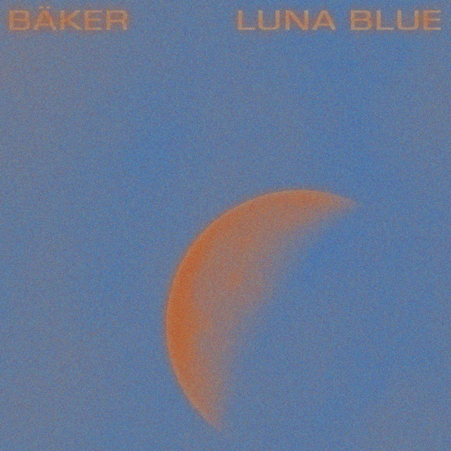 Album cover for Luna Blue by BÄKER