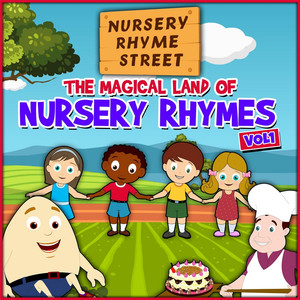 The Magical Land of Nursery Rhymes, Vol. 1 - Nursery Rhyme