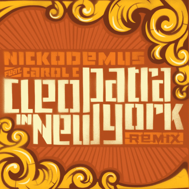 Cleopatra In New York (Remixes)